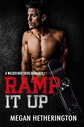 Ramp It Up: A Wilder Brothers Romance