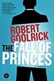 Download The Fall of Princes: A Novel in PDF ePUB Free Online
