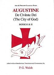 Augustine: De Civitate Dei, Books I & II
