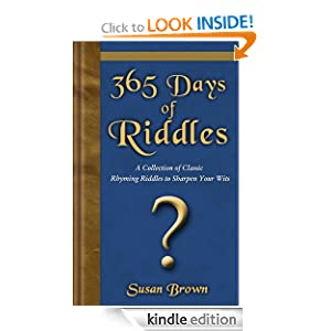 365 Days of Riddles: A Collection of Classic Rhyming Riddles to Sharpen Your Wits Susan Brown