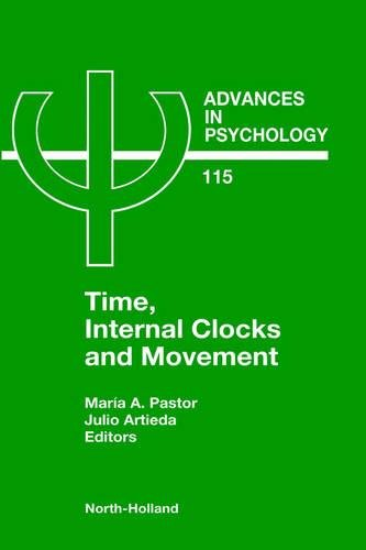 Time, Internal Clocks and Movement, Volume 115 (Advances in Psychology)