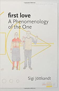Book First Love: A Phenomenology of the One