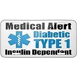 Medical Alert Blue Diabetic Insulin Dependant TYPE 1 - Neon Metal License Plate 6X12 Inch