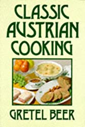 Classic Austrian Cooking (Cookery Classics)
