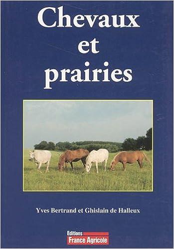 Bertrand Quiquandon Yves de et Livres Halleux Chevaux prairies Henri Ghislain q8t71w