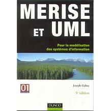 MERISE ET UML 5EME EDITION : POUR LA MODELISATION DES SYSTEMES D'INFORMATION