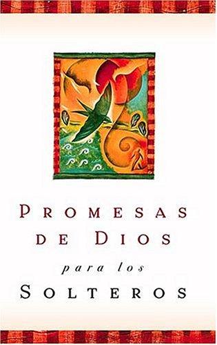 Promesas De Dios Para Los Solteros by Grupo Nelson