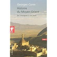 Histoire du Moyen-Orient (POCHES ESSAIS t. 266) (French Edition)