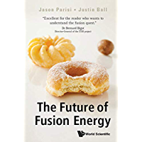 The Future of Fusion Energy (Popular Science)
