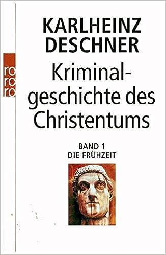 Kriminalgeschichte Des Christentums Pdf