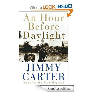 An Hour Before Daylight [Gebundene Ausgabe] by Jimmy Carter