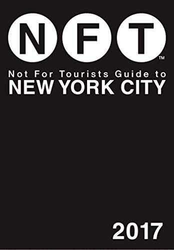 Not For Tourists Guide to New York City 2017 (Best Shopping In New York For Tourists)