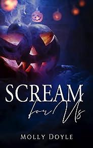 Scream For Us (English Edition)