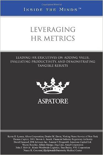 Leveraging HR Metrics: Leading HR Executives on Adding Value ...