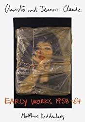 Christo and Jeanne-Claude: Early Works 1958-64