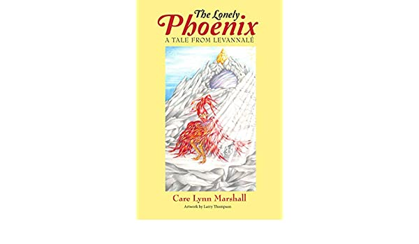 The Lonely Phoenix (A Tale from Levannalé Book 1) (English Edition ...