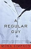 A Regular Guy (Vintage Contemporaries)