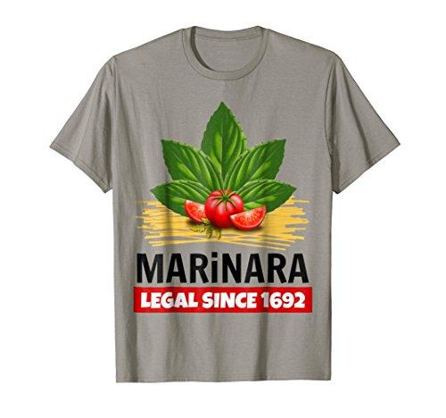 Marinara Legal Since 1692 Basil Tomatoes Spaghetti Italy Food Humor T-Shirt