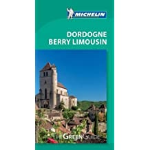 Michelin Green Guide Dordogne Berry Limousin, 8e