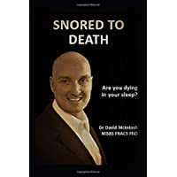 Snored to Death: Are you dying in your sleep?