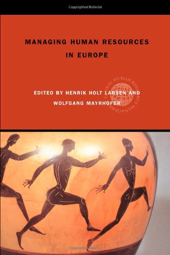 Managing Human Resources in Europe: A Thematic Approach (Global HRM)