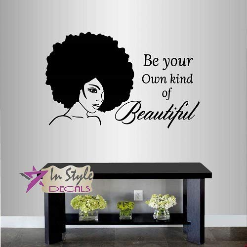 Wall Vinyl Decal Home Decor Art Sticker Be Your Own Kind of Beautiful Quote Phrase Girl Woman Lady with Afro Hair Face Fashion Beauty Hair Salon Room Removable Stylish Mural Unique Design 2566 ()