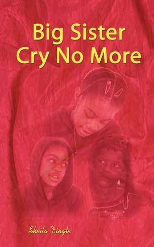 Download Big Sister Cry No More pdf epub