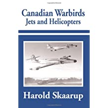 Canadian Warbirds Jets and Helicopters