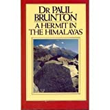 A Hermit in the Himalayas by Paul Brunton (1969-12-03)