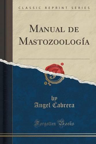 Descargar Libro Manual De Mastozoología Angel Cabrera