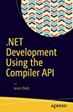 img - for .NET Development Using the Compiler API book / textbook / text book