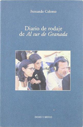 Descargar Libro Diario De Rodaje Al Sur De Granad Fernando Colomo