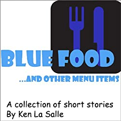 Blue Food ... and Other Menu Items