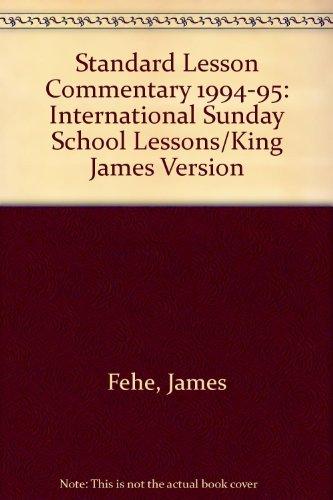 Standard Lesson Commentary, 1994-95 - Fehe, James