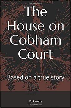 Mejor Torrent Descargar The House On Cobham Court: Based On A True Story Paginas De De PDF