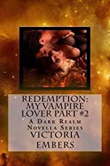 [(Redemption : My Vampire Lover Part #2)] [By (author) Victoria Embers] published on (February, 2013) Paperback