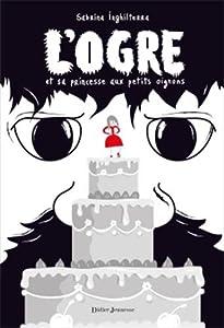 Afficher LOgre Et Sa Princesse Aux Petits Oignons