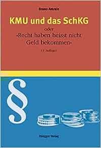 """KMU und das SchKG: oder """"Recht haben heisst nicht Geld"""