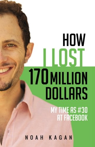 how-i-lost-170-million-dollars-my-time-as-30-at-facebook