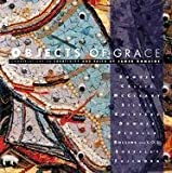 img - for Objects of Grace: Conversations on Creativity & Faith by James Romaine (2002-11-01) book / textbook / text book