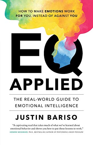 EQ Applied: The Real-World Guide to Emotional - World Real Guide