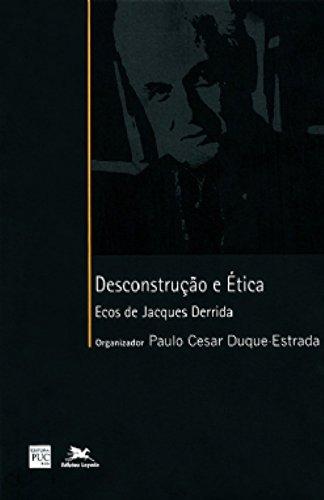 Desconstrução e Ética. Ecos de Jacques Derrida