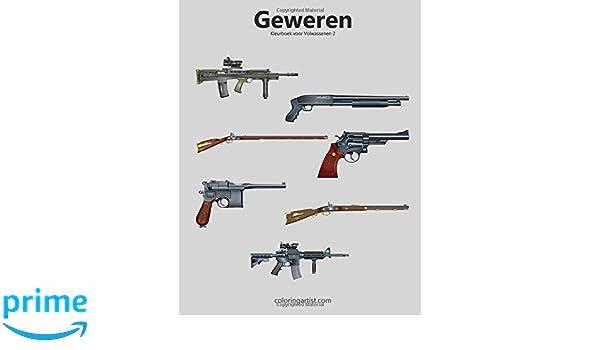 Amazon Com Geweren Kleurboek Voor Volwassenen 2 Volume 2 Dutch