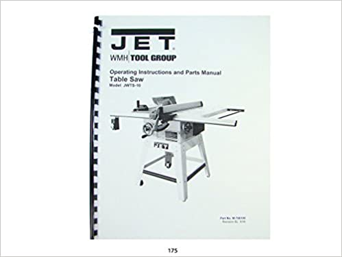 Jet jwts 10 table saw operator instruction parts manual jet jet jwts 10 table saw operator instruction parts manual jet amazon books greentooth Image collections