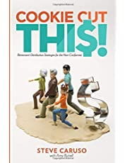 Cookie Cut This!: Retirement Distribution Strategies for the Non-Conformist