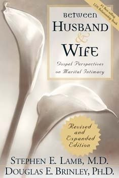 Between Husband and Wife - Audio Book - Gospel Perspectives on Marital Intimacy