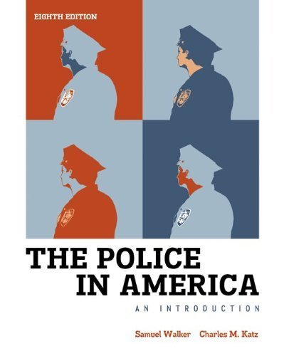 the police in america 8th edition - 7