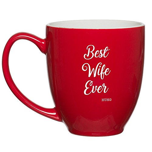 HUHG Best Wife Ever Red Coffee Mug - 15 oz - Birthday, Valentines or Anniversary Gift for Women from Husband