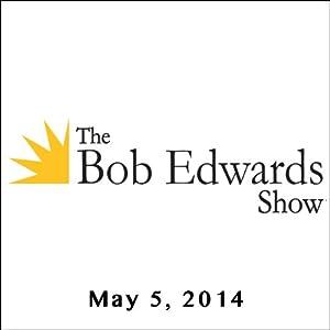 The Bob Edwards Show, Lisa Robinson and Jason Padgett, May 5, 2014 Radio/TV Program