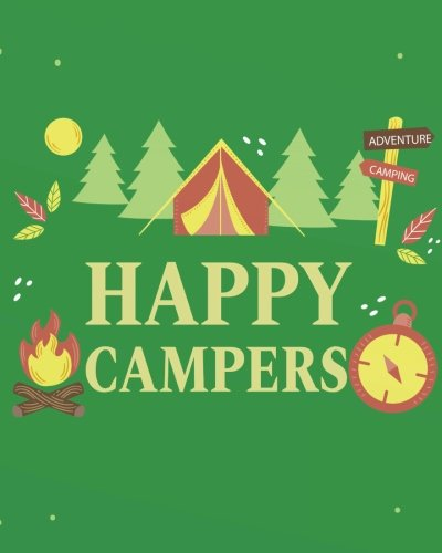 Happy Campers: Camping Notebook/Composition Book/Journal and Diary for School, Taking Notes, Writing journals Series